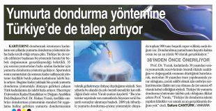 YUMURTA DONDURMA YÖNTEMİNE TÜRKİYE'DE DE TALEP ARTIYOR