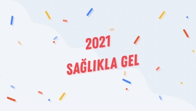 Hoşgeldin 2021