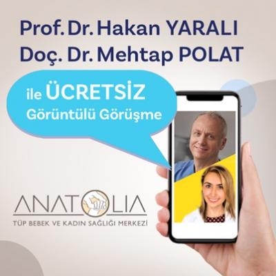 Prof.Dr.Hakan Yaralı - Doç. Dr. Mehtap Polat ile ücretsiz ön görüşme